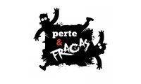 Perte & Fracas